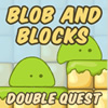 Blob and Blocks: Double Q…