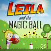 Leila And The Magic Ball