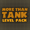 More Than Tank: Level Pac…