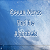 Ocean Waves Find the Alph…